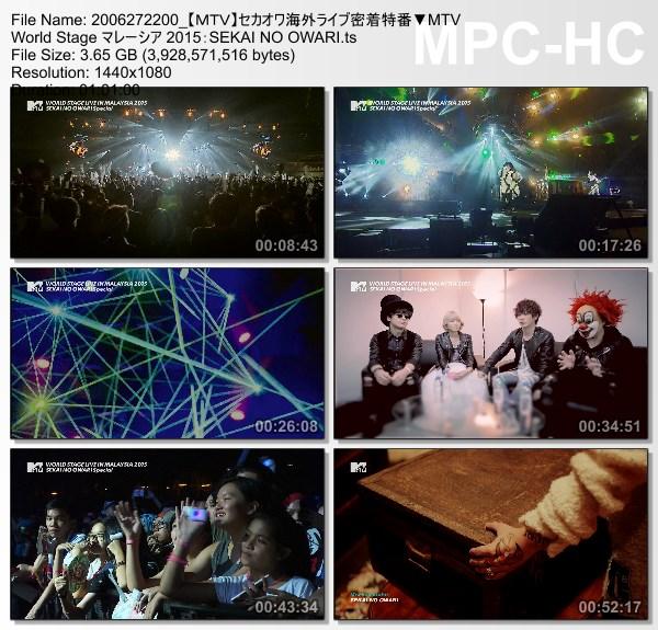 [TV-Variety] SEKAI NO OWARI – セカオワ海外ライブ密着特番▼MTV World Stage マレーシア 2015 (MTV HD 2020.06.27)