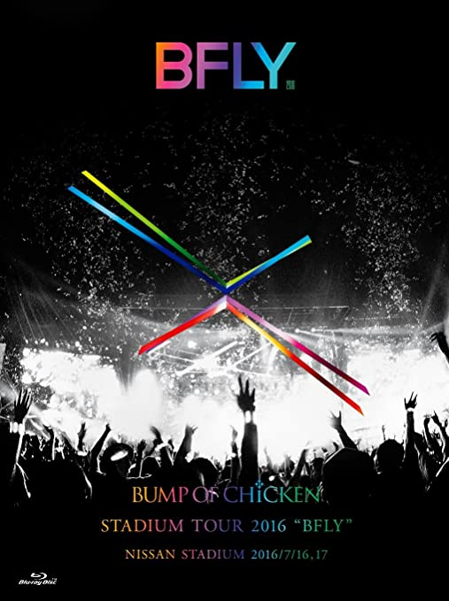 "[TV-SHOW] BUMP OF CHICKEN STADIUM TOUR 2016 ""BFLY""NISSAN STADIUM 2016/7/16,17 (2016.12.21) (BDISO)"