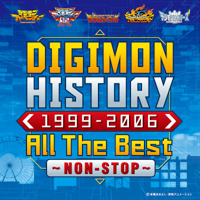 [Single] V.A. – DIGIMON HISTORY 1999-2006 All The Best〜NON-STOP〜 [FLAC + MP3 320 / WEB]