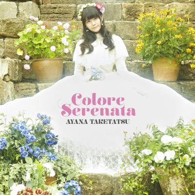 [Album] 竹達彩奈 (Ayana Taketatsu) – Colore Serenata [FLAC + MP3 320 / CD]