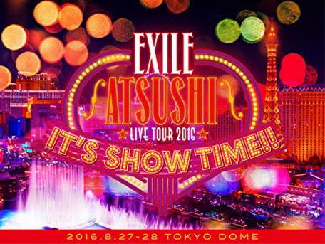 "[TV-SHOW] EXILE ATSUSHI LIVE TOUR 2016 ""IT'S SHOW TIME!!"" (2017.02.15) (BDMV)"