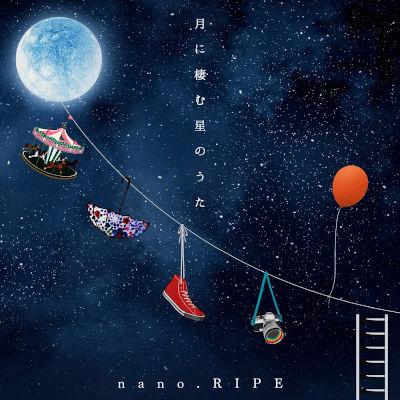 [Album] nano.RIPE – 月に棲む星のうた ~nano.RIPE 10th Anniversary Best~ [FLAC + MP3 320 / WEB]
