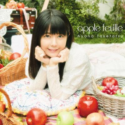 [Album] 竹達彩奈 (Ayana Taketatsu) – apple feuille [FLAC + MP3 320 / CD]