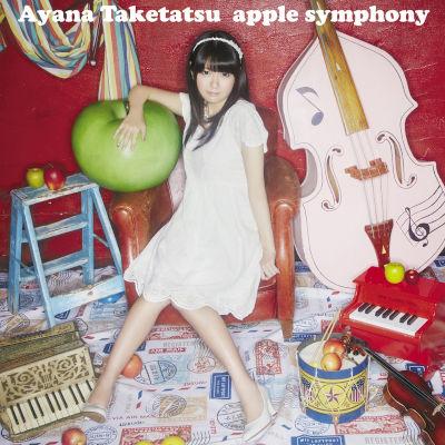 [Album] 竹達彩奈 (Ayana Taketatsu) – apple symphony [FLAC + MP3 320 / CD]