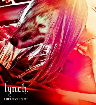[MUSIC VIDEO] lynch. – I BELIEVE IN ME 付属DVD (2011.06.01/MP4/RAR) (DVDISO)