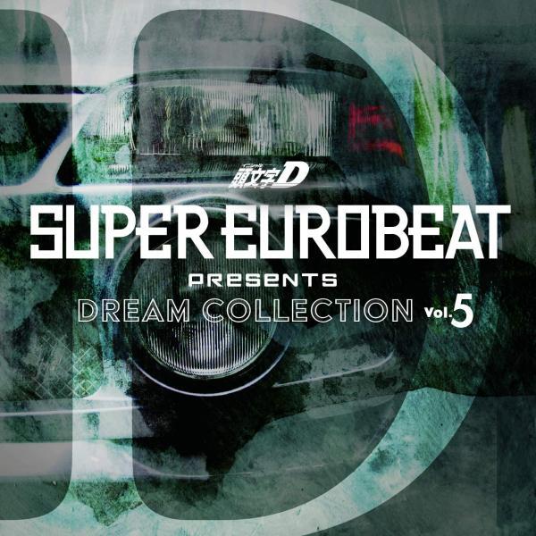 [Album] SUPER EUROBEAT presents 頭文字[イニシャル]D DREAM COLLECTION Vol.5 [FLAC / CD]