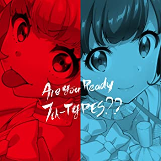 [Album] Tokyo 7th シスターズ – Are You Ready 7th-TYPES?? [MP3 320 / WEB]