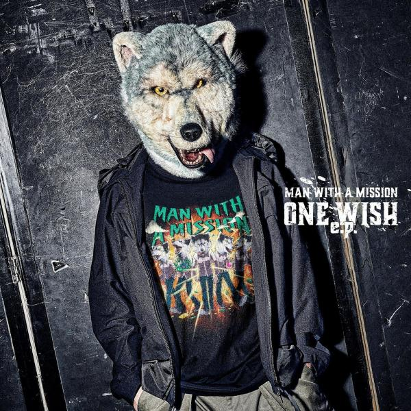 [Album] MAN WITH A MISSION – ONE WISH e.p. [FLAC / WEB] [2021.02.10]