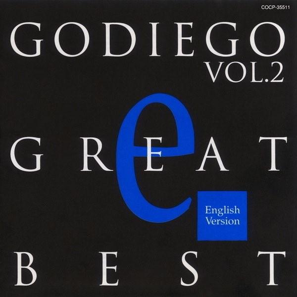 [Album] GODIEGO – GODIEGO GREAT BEST Vol.2 -English Version- [MP3 320 / WEB] [1994.05.21]