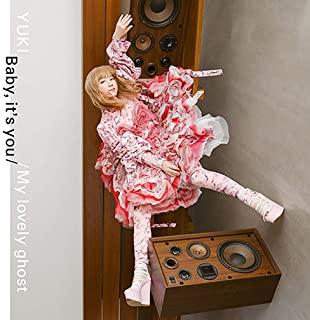 [Single] YUKI – Baby, it's you / My lovely ghost [MP3 320 / WEB]