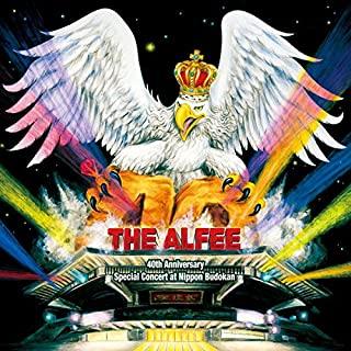 [Album] THE ALFEE – デビュー40周年 スペシャルコンサート at 日本武道館 [FLAC + MP3 320 / WEB]