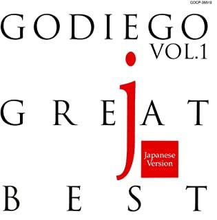 [Album] GODIEGO – GODIEGO GREAT BEST Vol.1 -Japanese Version- [MP3 320 / WEB]