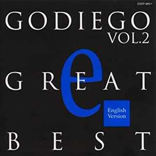 [Album] GODIEGO – GODIEGO GREAT BEST Vol.2 -English Version- [MP3 320 / WEB]