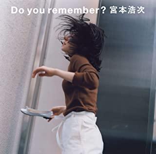 [Single] 宮本浩次 (Hiroji Miyamoto) – Do you remember? [FLAC 24bit + MP3 320 / WEB]