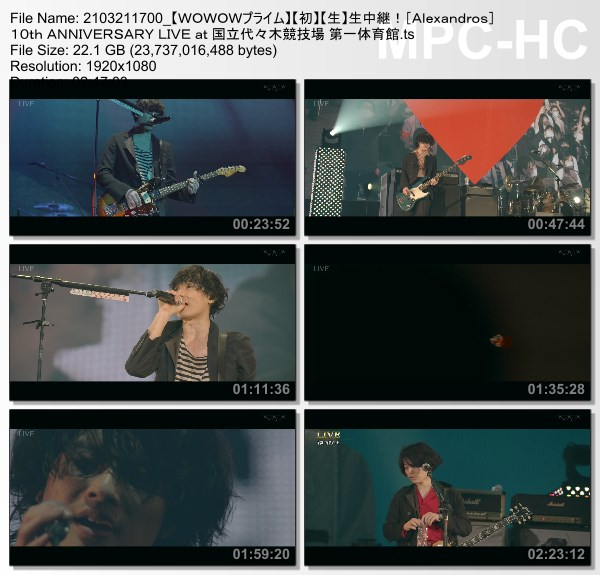 "[TV-Variety] [Alexandros] 10th ANNIVERSARY LIVE ""Where's My Yoyogi?"" at 国立代々木競技場 第一体育館 (WOWOW Prime 2021.03.21)"