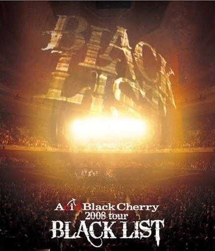 "[TV-SHOW] Acid Black Cherry – 2008 tour ""BLACK LIST"" (2009.03.25) (BDISO)"