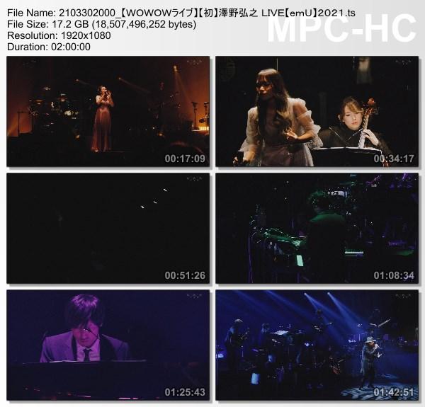 [TV-Variety] 澤野弘之 LIVE【emU】2021 (WOWOW Live 2021.03.30)