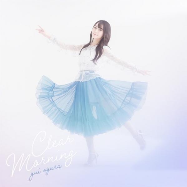 [Single] 小倉唯 (Yui Ogura) – Clear Morning [24bit Lossless + MP3 320 / WEB] [2021.03.31]