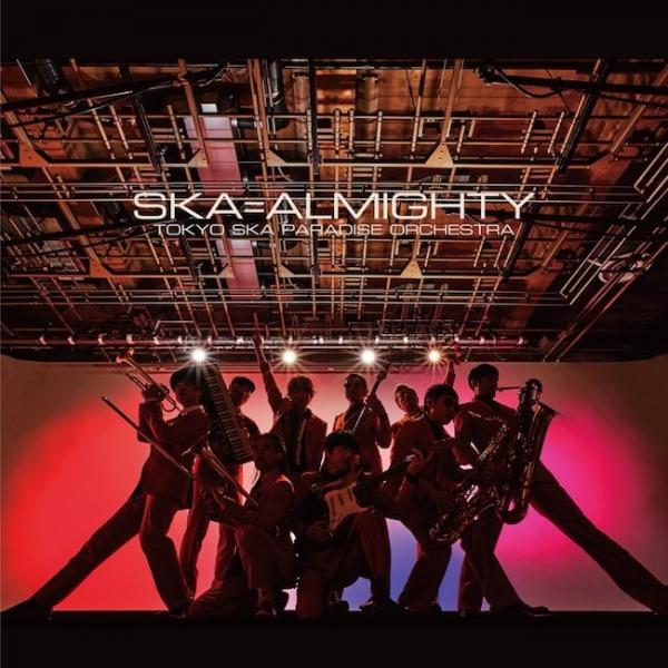 [Album] 東京スカパラダイスオーケストラ (Tokyo Ska Paradise Orchestra) – SKA=ALMIGHTY [FLAC / 24bit Lossless / WEB] [2021.03.03]
