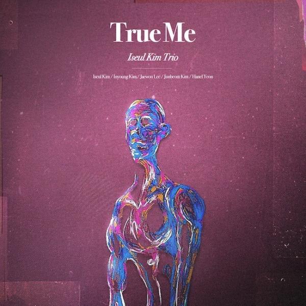 [Album] Iseul Kim Trio (김이슬 트리오) – True Me [24bit Lossless + MP3 320 / WEB] [2021.04.05]