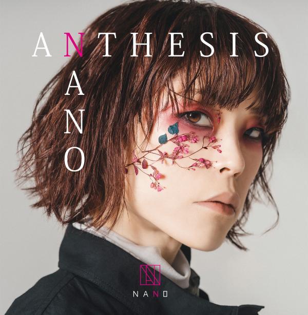 [Single] nano (ナノ) – ANTHESIS [FLAC / WEB] [2021.04.14]