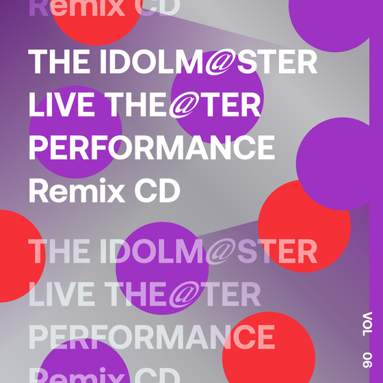 [Album] THE IDOLM@STER LIVE THE@TER PERFORMANCE Remix 06 (2021.03.26/MP3+Flac/RAR)