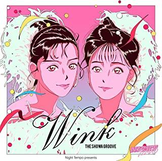 [Single] Night Tempo – Wink – Night Tempo presents ザ・昭和グルーヴ [FLAC + MP3 320 / WEB]