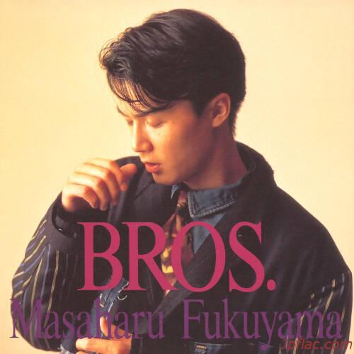 [Album] 福山雅治 (Masaharu Fukuyama) – BROS. [MP3 320 / WEB]
