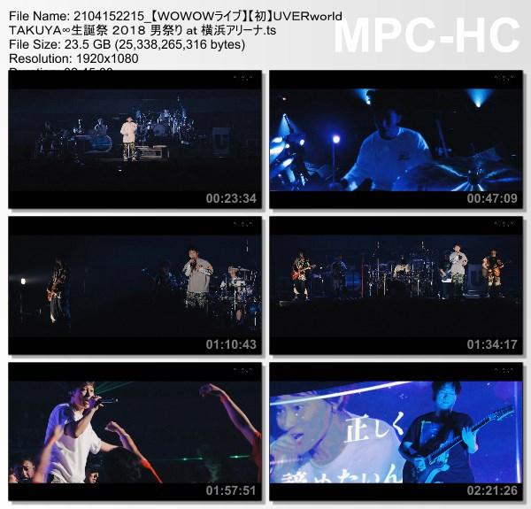 [TV-Variety] UVERworld TAKUYA∞生誕祭 2018 男祭り at 横浜アリーナ (WOWOW Live 2021.04.15)