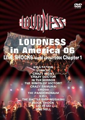 [TV-SHOW] ラウドネス – LOUDNESS in America 06 LIVE SHOCKS world circuit 2006 chapter 1 (2006.08.23) (DVDVOB)