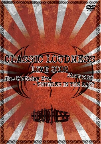[TV-SHOW] ラウドネス – Classic Loudness Live 2009 Japan Tour ~ The Birthday Eve-Thunder In The East (2010) (DVDVOB)