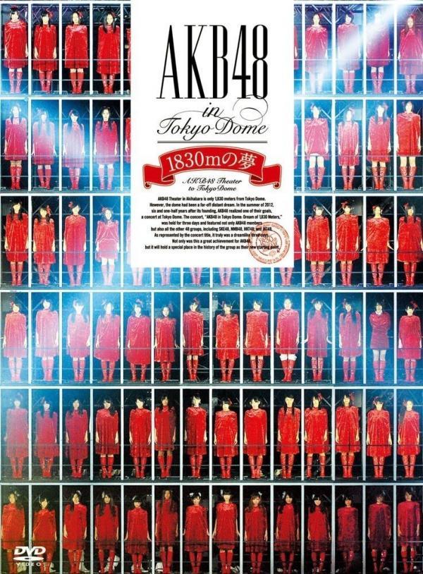 [TV-SHOW] AKB48 – AKB48 in TOKYO DOME〜1830mの夢〜 (2012.11.28) (BDRIP)