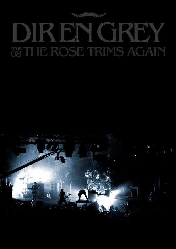 [TV-SHOW] DIR EN GREY – TOUR08 THE ROSE TRIMS AGAIN (2009.04.29) (DVDVOB)