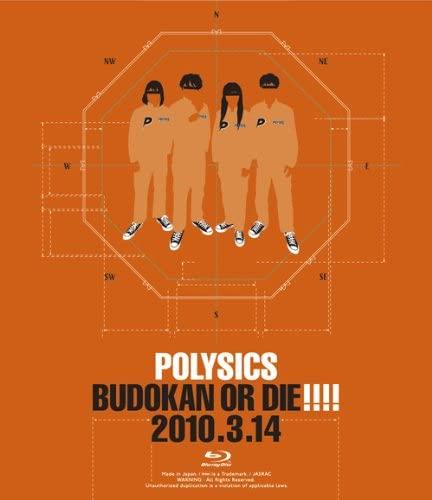 [TV-SHOW] POLYSICS – BUDOKAN OR DIE!!!! 2010.3.14 (2010.07.07) (BDISO)