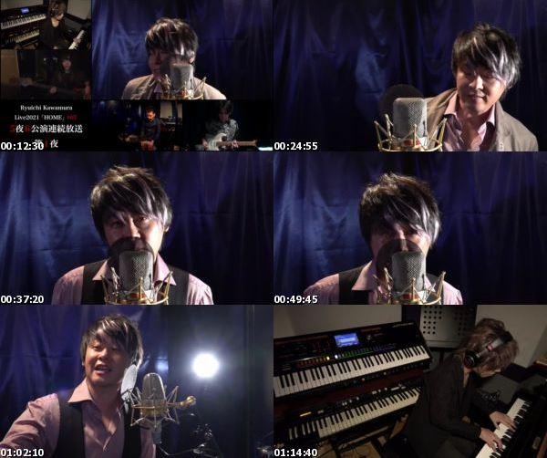 "[TV-Variety] 河村隆一 – Ryuichi Kawamura Live2021 ""Home"" #07 [2021.02.15]"
