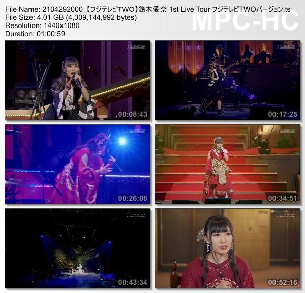 [TV-Variety] 鈴木愛奈 1st Live Tour フジテレビTWOバージョン (FujiTV TWO 2021.04.29)