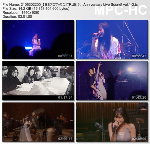 [TV-Variety] 唐沢美帆 – TRUE 5th Anniversary Live Sound! vol.1-3 (BS-Animax 2021.05.30)