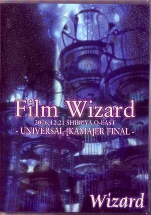 [TV-SHOW] WIZARD – Film Wizard 2006.12.21 SHIBUYA O-EAST -UNIVERSAL [KAMA]ER FINAL- (2007.03.07) (DVDVOB)