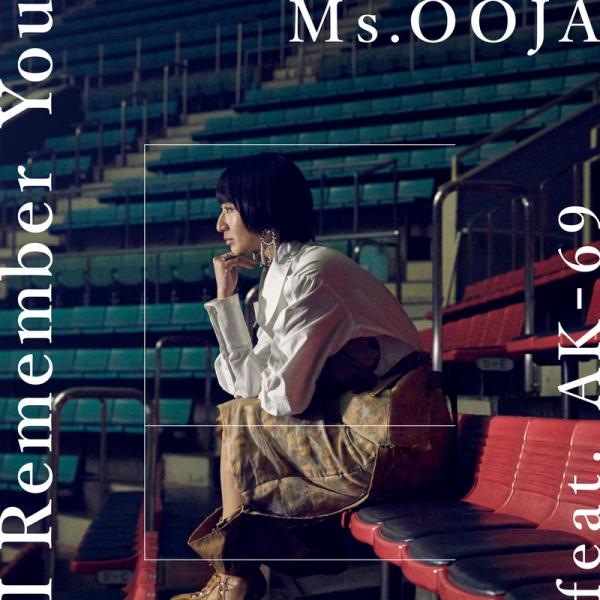 [Single] Ms.OOJA – I Remember You (feat. AK-69) [FLAC + MP3 320 / WEB]