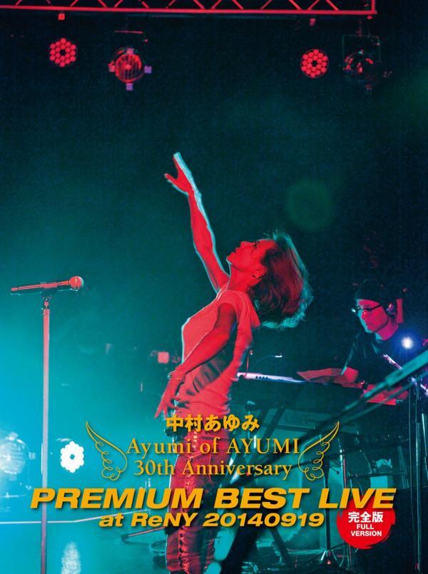 [Album] 中村あゆみ (Ayumi Nakamura) – Ayumi of AYUMI 30th Anniversary PREMIUM BEST LIVE at ReNY 20140919 [FLAC / WEB] [2015.01.28]