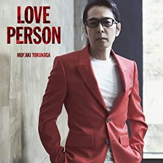 [Album] 徳永英明 (Hideaki Tokunaga) – LOVE PERSON (96kHz/24Bit) [FLAC 24bit + MP3 320 / WEB]