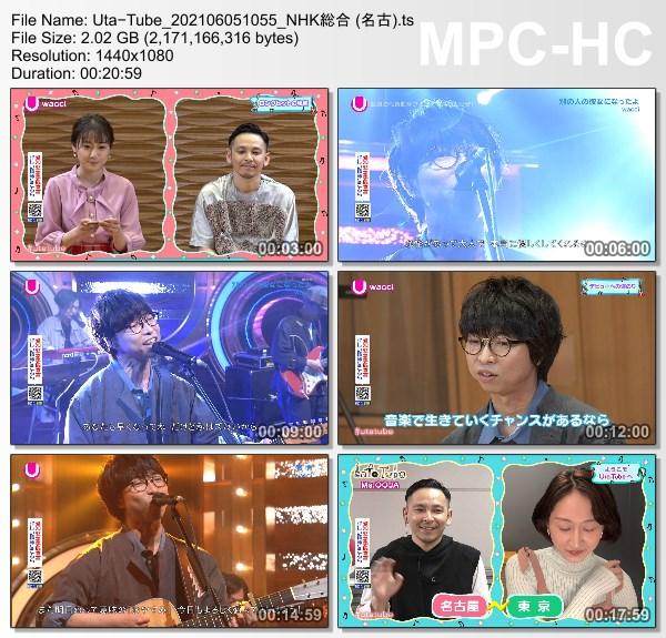 "[TV-Variety] Uta-Tube ""wacci Part 1 / info-tube Ms.OOJA"" (NHKG 名古 2021.06.05)"