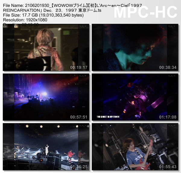 [TV-Variety] L'Arc~en~Ciel「1997 REINCARNATION」 Dec. 23, 1997 東京ドーム (WOWOW Prime 2021.06.20)