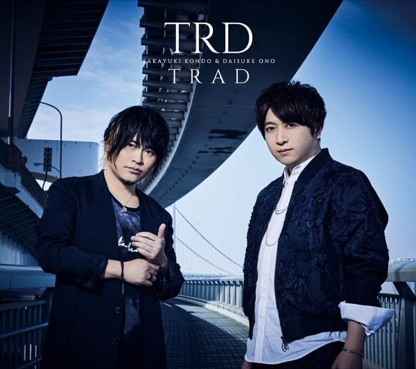 [Single] TRD (Takayuki Kondo & Daisuke Ono) – Trad (2021.06.16 /MP3/RAR)