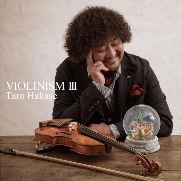 [Album] 葉加瀬太郎 (Taro Hakase) – VIOLINISM III [FLAC / 24bit Lossless / WEB] [2017.08.02]