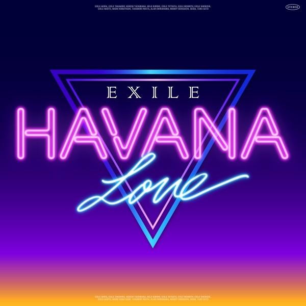 [Single] EXILE – HAVANA LOVE [FLAC + AAC 256 / WEB] [2021.07.01]