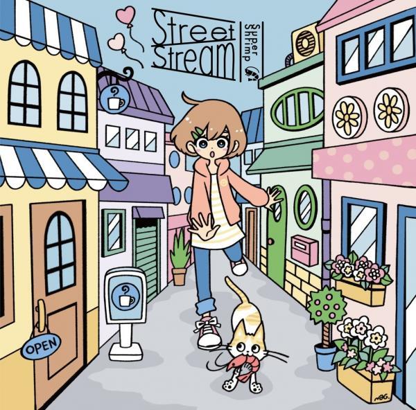 [Album] Super Shrimp – Street Stream [FLAC / CD] [2021.04.25]