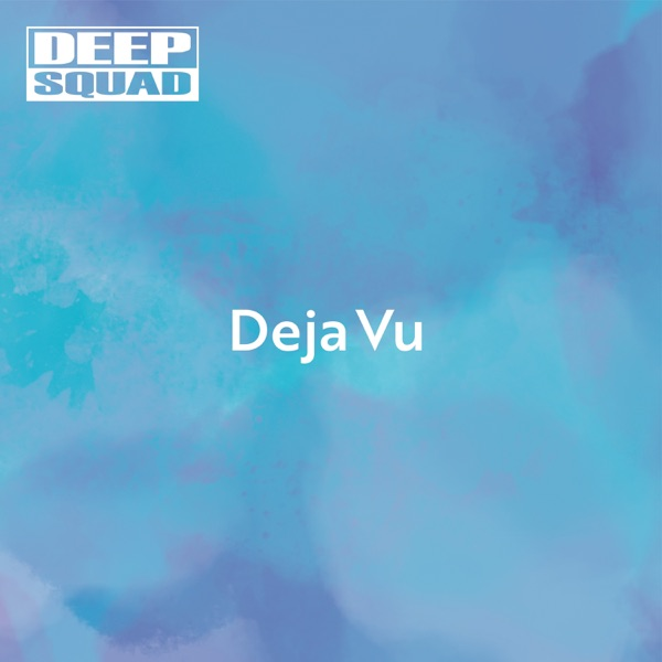 [Single] DEEP SQUAD – Deja Vu (2021.07.19/MP3+Flac/RAR)