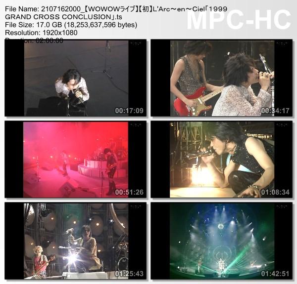 """[TV-Variety] L'Arc~en~Ciel """"1999 GRAND CROSS CONCLUSION"""" (WOWOW Live 2021.07.16)"""