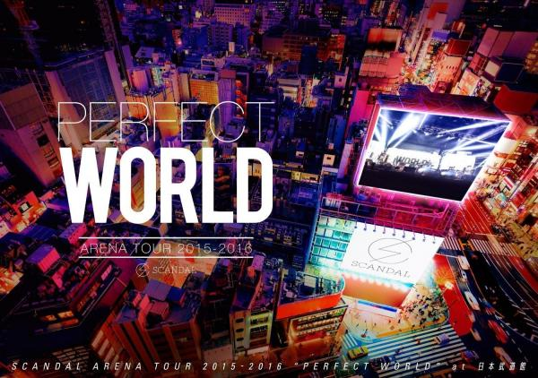 [TV-SHOW] SCANDAL – SCANDAL ARENA TOUR 2015-2016「PERFECT WORLD」at 日本武道館 (2016.04.13) (BDRIP)